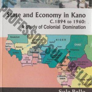 State and Economy in Kano